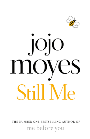 Jojo Moyes Does It Again – 'Still Me' Book Review